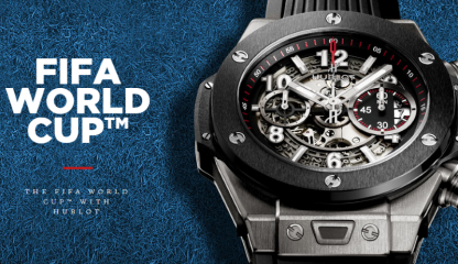 2018 FIFA World Cup and Hublot: An Impressive Partnership